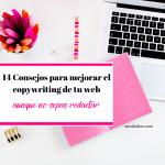 14 consejos para mejorar el copywriting de tu web de servicios creativos aunque no sepas redactar