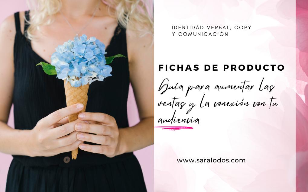 Fichas de producto: guía para aumentar las ventas y la conexión con tu audiencia.