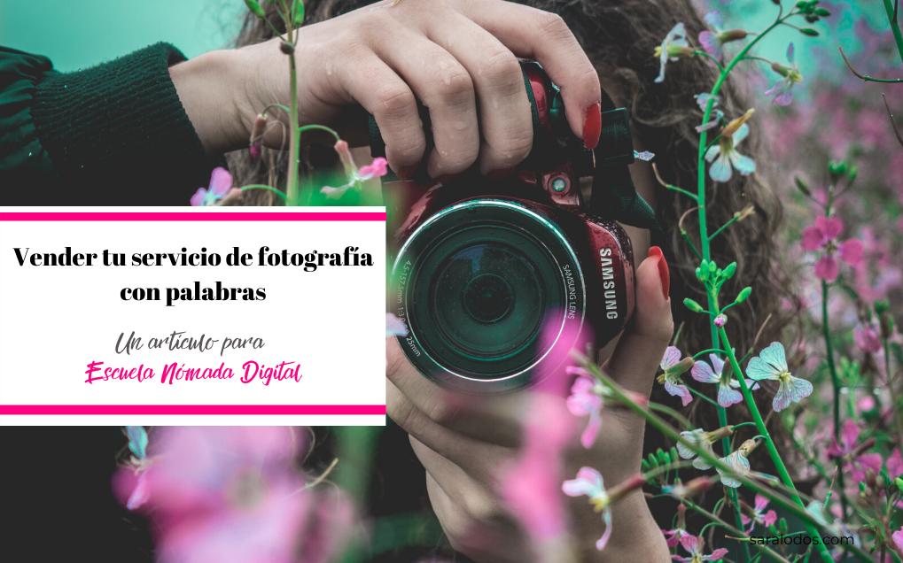 Vender tu servicio de fotografía con palabras