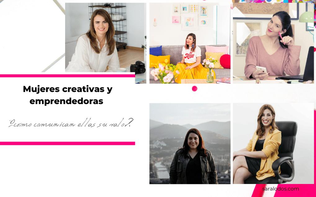 Mujeres creativas y emprendedoras, ¿cómo comunican ellas su valor?