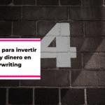 4 motivos para invertir tiempo y dinero en copywriting