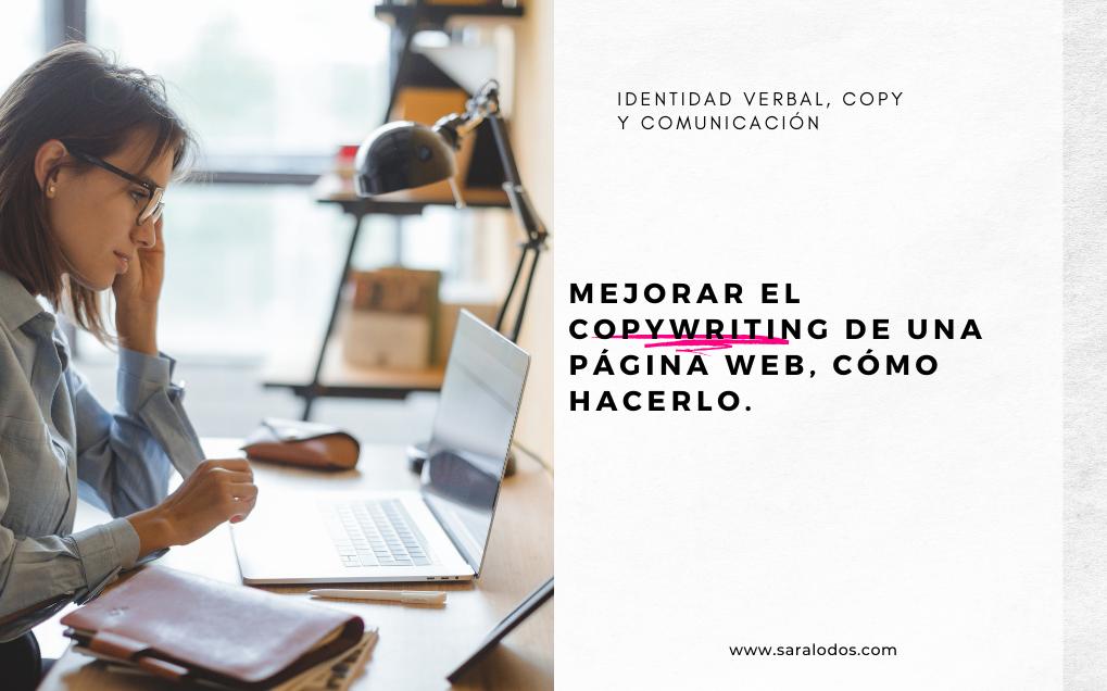 Mejorar el copywriting de una página web, cómo hacerlo